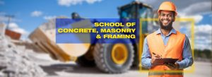 Concrete, Framing and Masonry Program