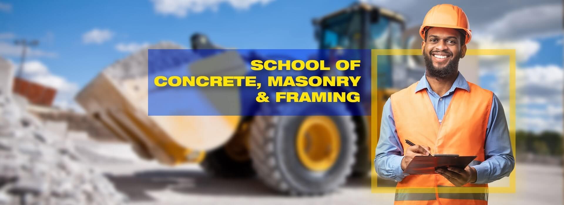 Concrete, Framing and Masonry Program