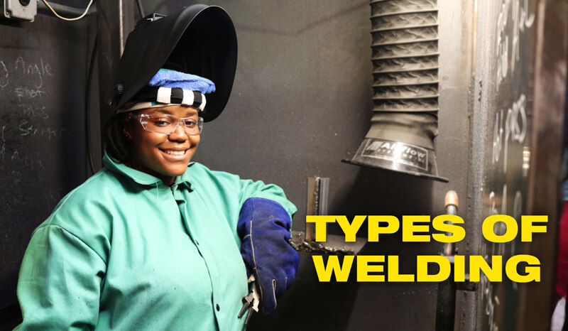 Types of Welding – Welding Technology