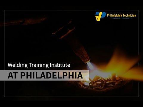 Welding Technology Training Programs in Philadelphia